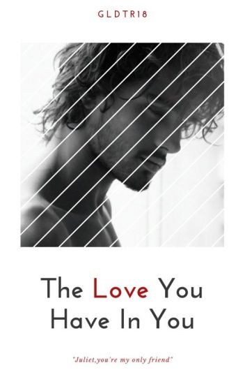 The Love You Have In You