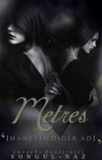 METRES #wattys2016 by songul-naz