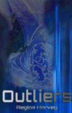 OUTLIERS: EOD Book 1 by ReginaHarvey