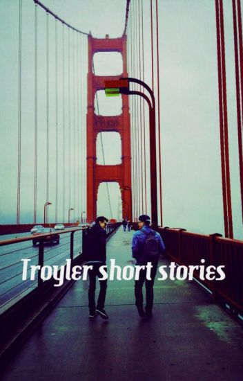 Troyler short stories