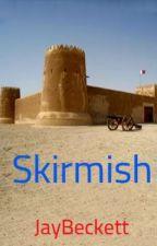 Skirmish by JayBeckett