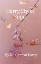 Harry Styles Smut by No-Control-Harry