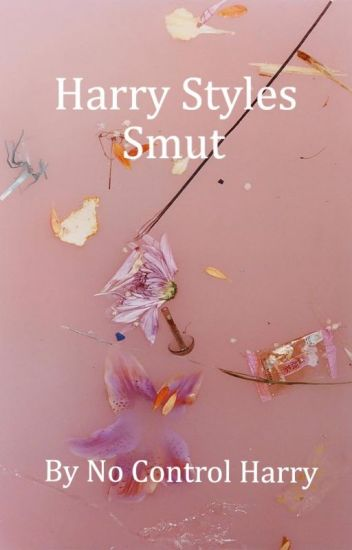 Dirty Harry Styles Imagines♡