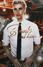 Bombs & kisses ➳ j.m. || SLOW UPDATES by McCannsSubmissive