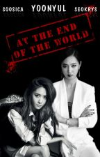 Bách hợp - At the End of the world (Yoonyul) PG 13 by boobycute