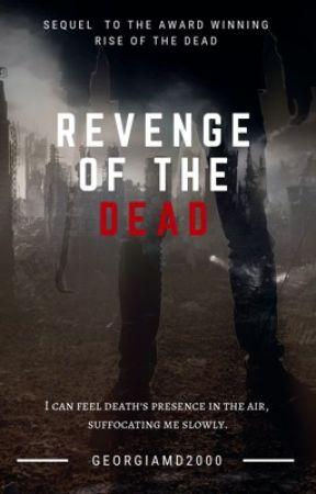 Revenge of the Dead by HorrorLover2015