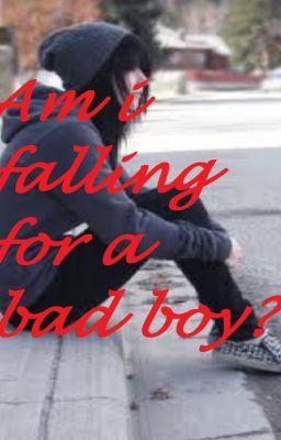 Am I falling for a Bad boy(Love story) - Wattpad