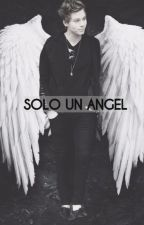 •Solo Un Angel • [Lashton&Malum] by BrxndaClifford