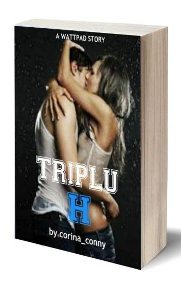"""TRIPLU """"H"""" vol.1  (publicată)"""