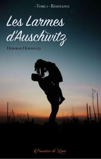 Les larmes d'Auschwitz