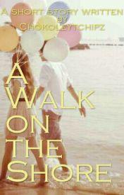 A Walk on the Shore by Chokoleytchipz