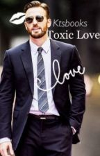 Toxic love- Chris Evans fanfiction by ktsbooks