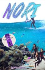 Nori || een Riv spin-off by AnniekRo