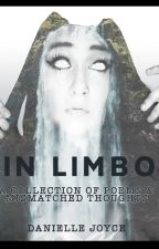 in limbo - a collection of poems & mismatched thoughts by napaeae