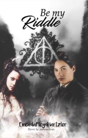 Be My Riddle (Tom Riddle fanfic) - Wattpad