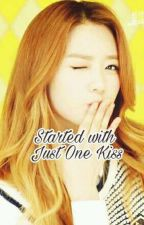 Started With Just One Kiss (Revising) by Reynoppi
