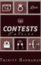 My Wattpad Contest Entries by trinityhanrahan