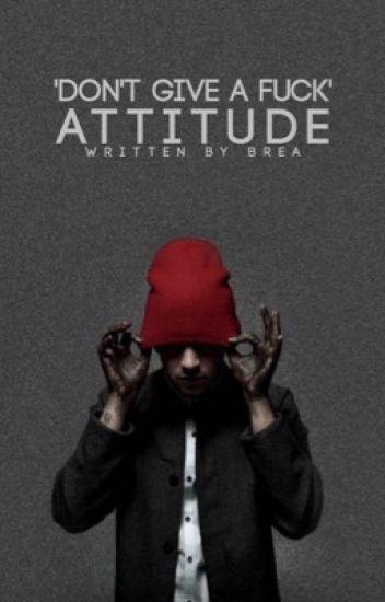 'don't give a fuck' attitude. / tyler joseph | ✓