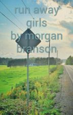 run away girls by depressionhorrible