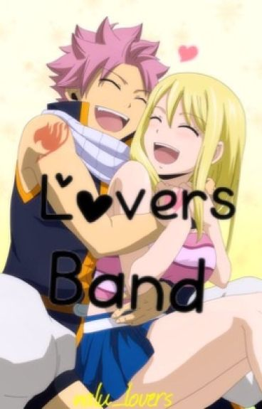Lovers Band (Nalu)✔️