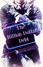 The Billion Dollar Debt by NightMareLux