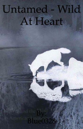 Untamed - Wild At Heart (Book 1)