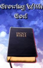Growing with God by BlueSkyWave