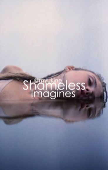 Shameless imagines
