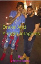 Yungin and Drake Imagines by chamallama