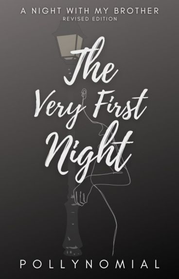 A Night With My Brother