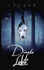 Diente de Lobo | FUSIÓN by IranAM