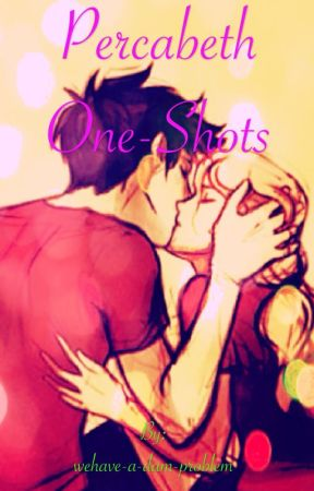 Percabeth Fluff One-Shots by wehave-a-dam-problem
