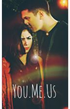 You. Me. Us by wildestmind