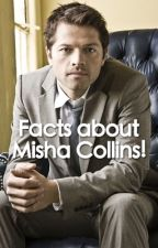 Facts about Misha Collins by fuchsiabutterflies