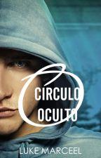 O Círculo Oculto by lukemarceel