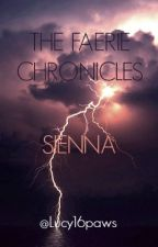 The Faerie Chronicles- Sienna by Lucy16paws