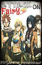 attack on fairy (attack on titan x fairy tail) by Sammie_peregrino