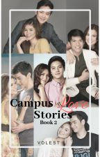 Campus Love Stories: Book 2 by ThompsonVDL