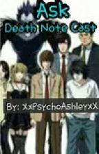 Ask Death Note Cast by XxPsychoAshleyxX