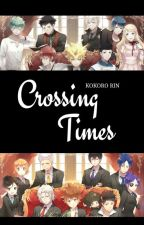 Crossing Times [KHR Fanfic] by KokoroRin