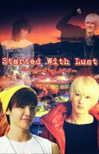 Started With Lust  (Eunhae) by JaKoKm