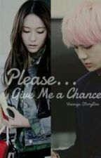 Please, Give Me a Chance by voshaddict