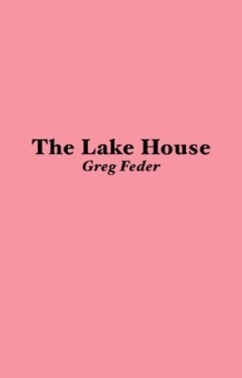 The Lake House || G.F  [1]