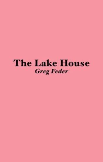 The Lake House    G.F  [1]