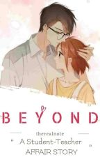 BEYOND: Student-Teacher Affair (on-going) by therealnote