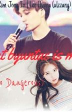 {[H]}That Byuntae Is Mine(He So Dangerous) Kai-exo fanfic by AlienRap02