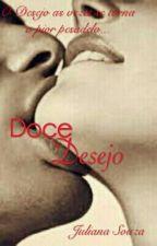 Doce Desejo by JuSouza01
