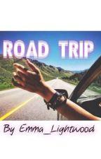 Road Trip [#Wattys2015] by Emma_Lightwood