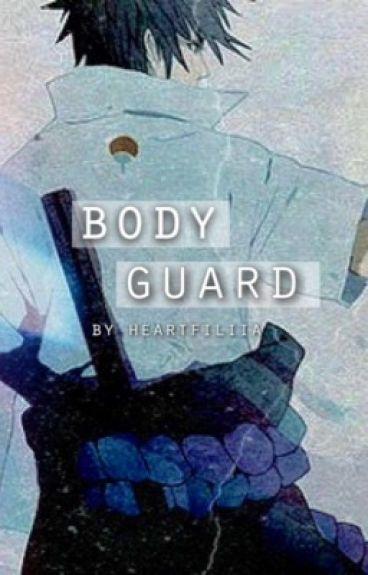 Body Guard (Sasuke x reader)