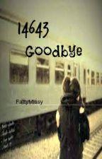 14643 Goodbye by FattyMissy